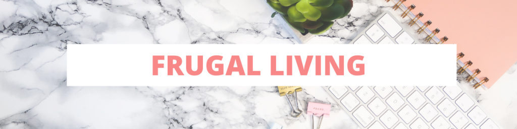 Frugal Living