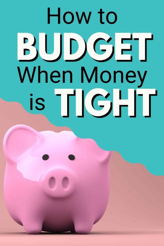 how to budget when money is tight