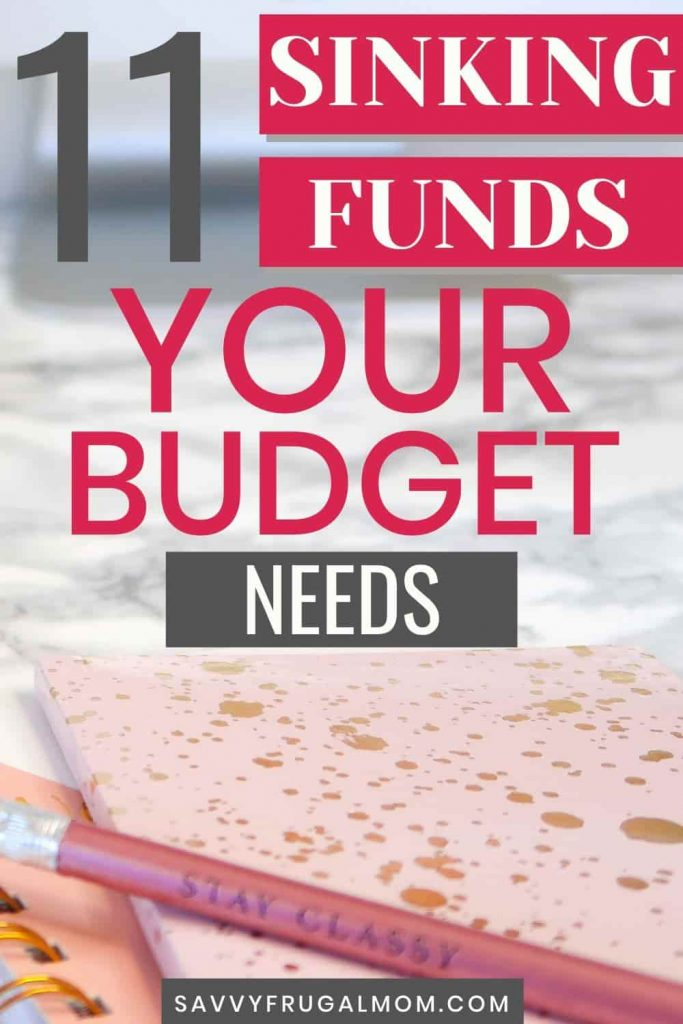 11 Sinking Fund Categories for your budget