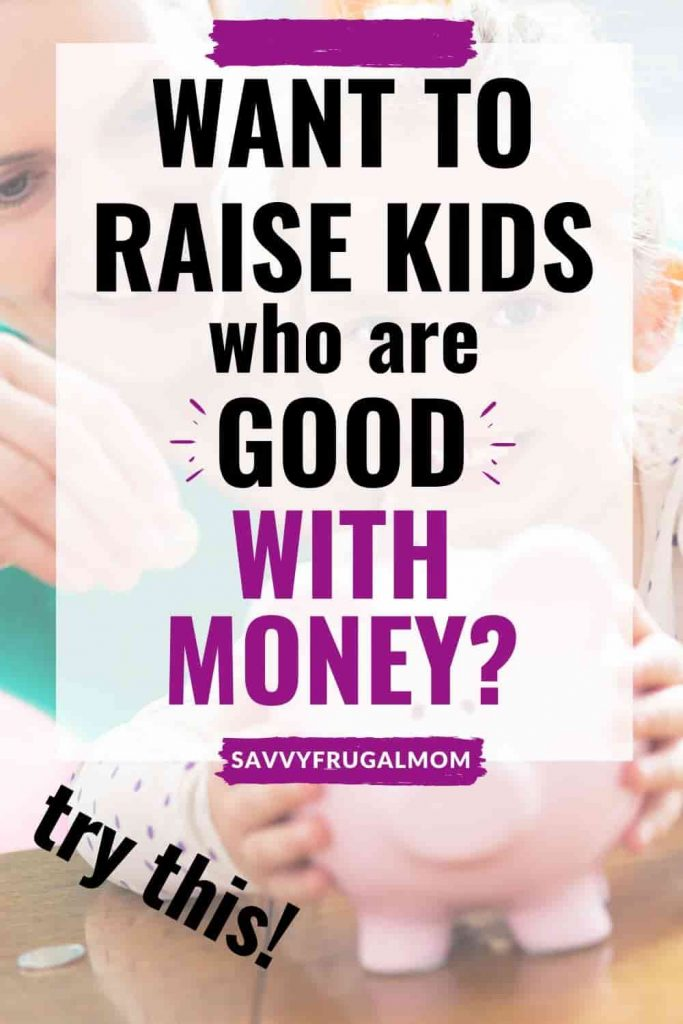 teach kids to be good with money
