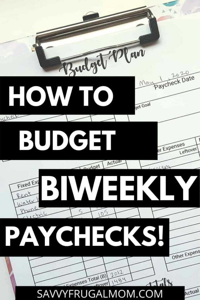 how to budget biweekly paychecks