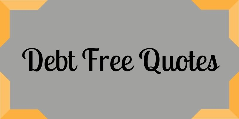 debt free quotes